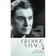 George Vraca - Dinu Bondi, Valeria Vraca