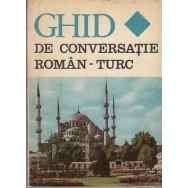 Ghid de conversatie roman-turc - Seit A. Muratcea, Al. Gheorghiu