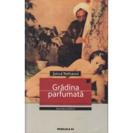 Gradina parfumata, manual de erotologie araba - Seicul Nefzaoui