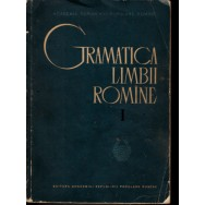 Gramatica limbii romane, vol. I, II - Colectiv