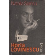 Horia Lovinescu, o dramaturgie sub zodia luciditatii - Natalia Stancu