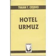 Hotel Urmuz - Traian T. Cosovei