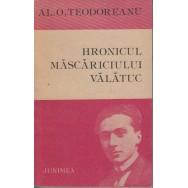 Hronicul mascariciului valatuc, proza umoristica - Al. O. Teodoreanu