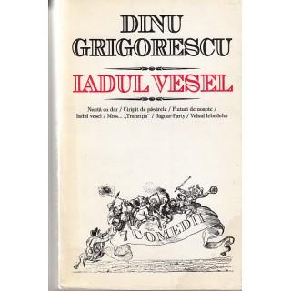 Iadul vesel - Dinu Grigorescu