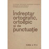 Indreptar ortografic, ortoepic si de punctuatie - Colectiv