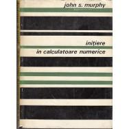 Initiere in calculatoare numerice - John S. Murphy