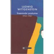 Insemnari postume 1914-1951 - Ludwig Wittgenstein