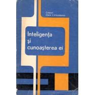 Inteligenta si cunoasterea ei - Colonel Ioan Capalneanu