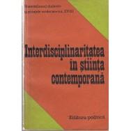 Interdisciplinaritatea in stiinta contemporana - *