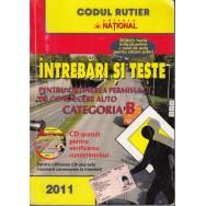 Intrebari si teste pentru obtinerea permisului de conducere auto categoria B 2011 (fara CD) - Dan Chiriac