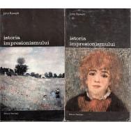 Istoria impresionismului, vol. I, II - John Rewald