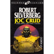 Joc crud - Robert Silverberg