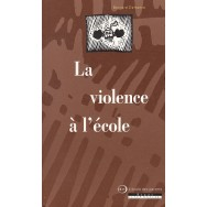 La violence a l'ecole - Bernard Defrance