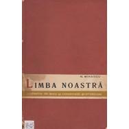 Limba noastra, probleme de lexic si constructii gramaticale - N. Mihaescu