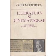 Literatura si cinematograf (contine autograful lui Ion Truica) - Grid Modorcea