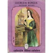 Lucrezia Borgia - Antoine Michel