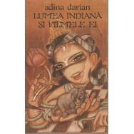 Lumea indiana si filmele ei - Adina Darian