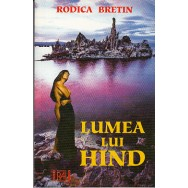 Lumea lui Hind - Rodica Bretin