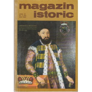Magazin istoric, anul III, 1969, nr. 5, mai - Colectiv