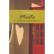 Marta sau etiologia inconturnabilului esec - Cora Flavian