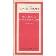 Marxism si structuralism - C. I. Gulian