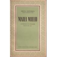 Matei Millo, caruta cu paiate (semnat de autor) - Mircea Stefanescu