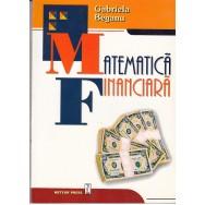 Matematica financiara - Gabriela Beganu