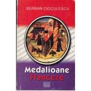 Medalioane franceze - Serban Cioculescu