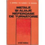Metale si aliaje neferoase de turnatorie - S. Sontea, M. Vladoi, N. Zaharia