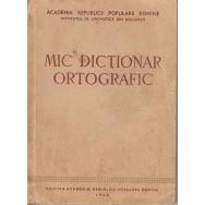Mic dictionar ortografic - colectiv