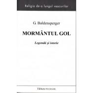 Mormantul gol - G. Baldensperger