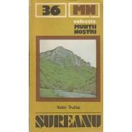 Muntii Sureanu, ghid turistic (contine harta) - Valer Trufas