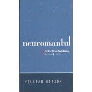 Neuromantul (Cotidianul) - William Gibson
