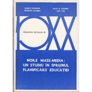 Noile mass-media, un studiu in sprijinul planificarii educatiei - Colectiv