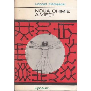 Noua chimie a vietii - Leonid Petrescu