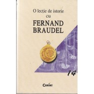 O lectie de istorie - Fernand Braudel