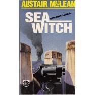 Operatiunea Sea Witch - Alistair MacLean