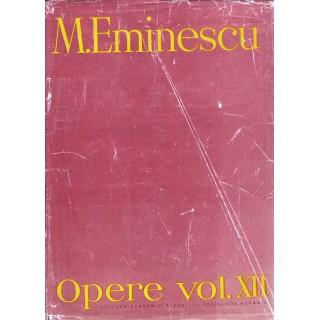 Opere, vol XII, publicistica - M. Eminescu