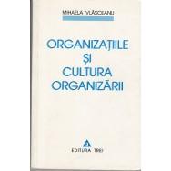 Organizatiile si cultura organizarii - Mihaela Vlasceanu