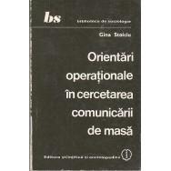 Orientari operationale in cercetarea comunicarii de masa - Gina Stoiciu