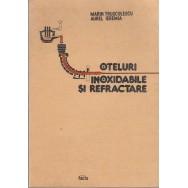 Oteluri inoxidabile si refractare - Marin Trusculescu. Aurel Ieremia