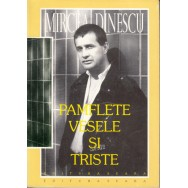 Pamflete vesele si triste - Mircea Dinescu
