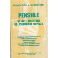 Pensiile si alte drepturi de asigurari sociale - Alexandra Ticlea, Constantin Tufan