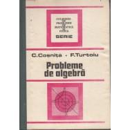 Probleme de algebra - C. Cosnita, F. Turtoiu