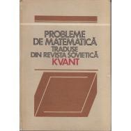 Probleme de matematica traduse din revista sovietica Kvant - Horea Banea