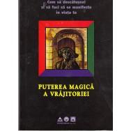 Puterea magica a vrajitoriei - *