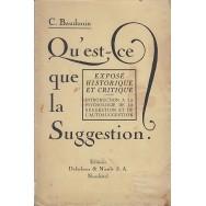 Qu'est-ce que la Suggestion - Charles Baudouin