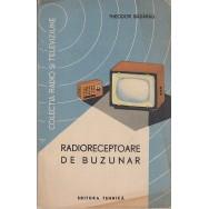 Radioreceptoare de buzunar - Theodor Badarau