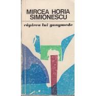 Rapirea lui Ganymede - Mircea Horia Simionescu