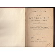 Encyclopediana, recueil d'anecdotes anciennes, modernes et contemporaines - *